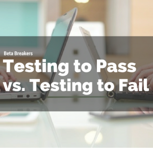what is test to pass and test to fail